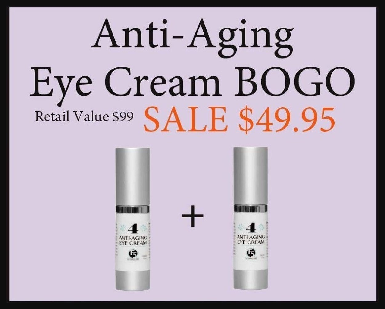 BOGO Anti-Aging Eye Cream